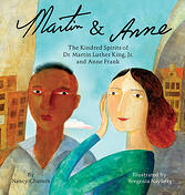 Martin & Anne: The Kindred Spirits of Dr. Martin Luther King, Jr. and Anne Frank