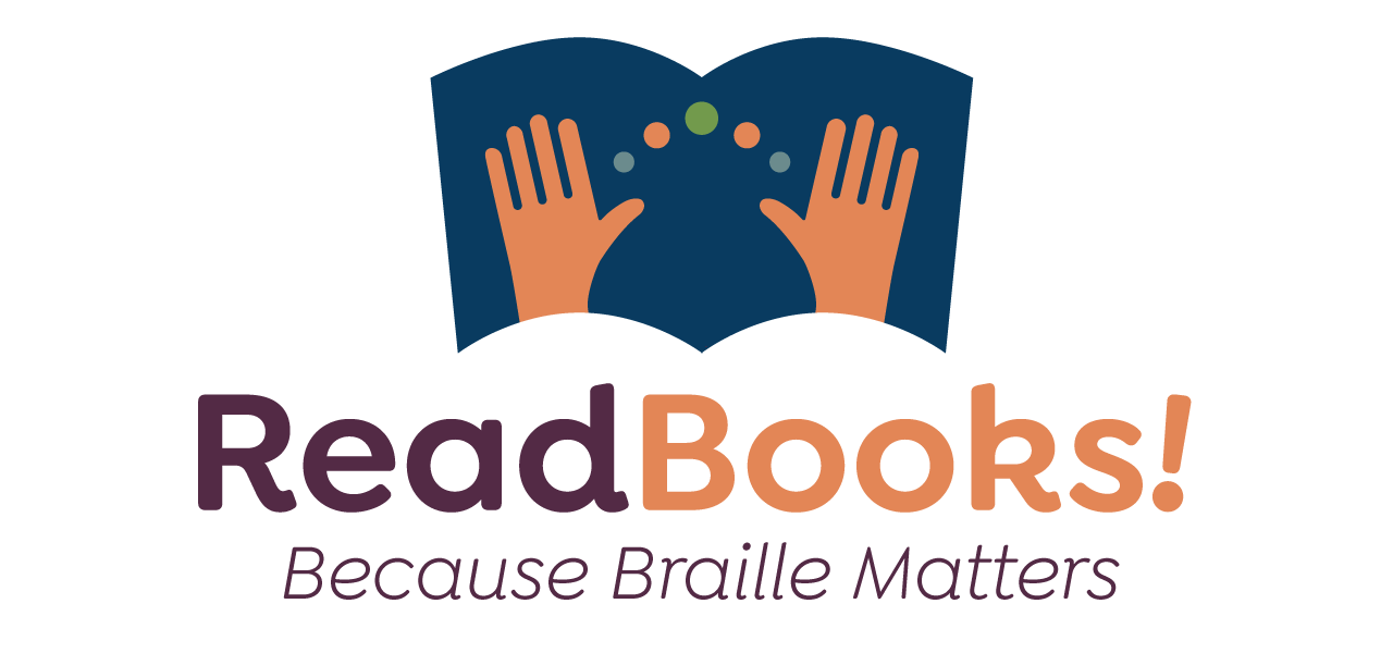 Readbooks_logo, hands on an open book with bright and colorful ReadBooks! Because Braille Matters text