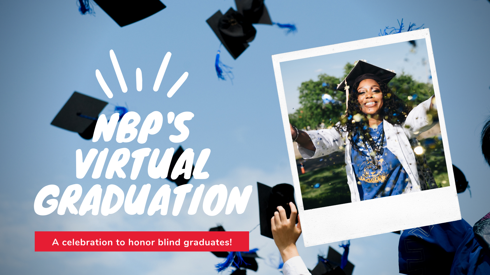 NBP 's Virtual Graduation banner with a photo of a smiling graduate.
